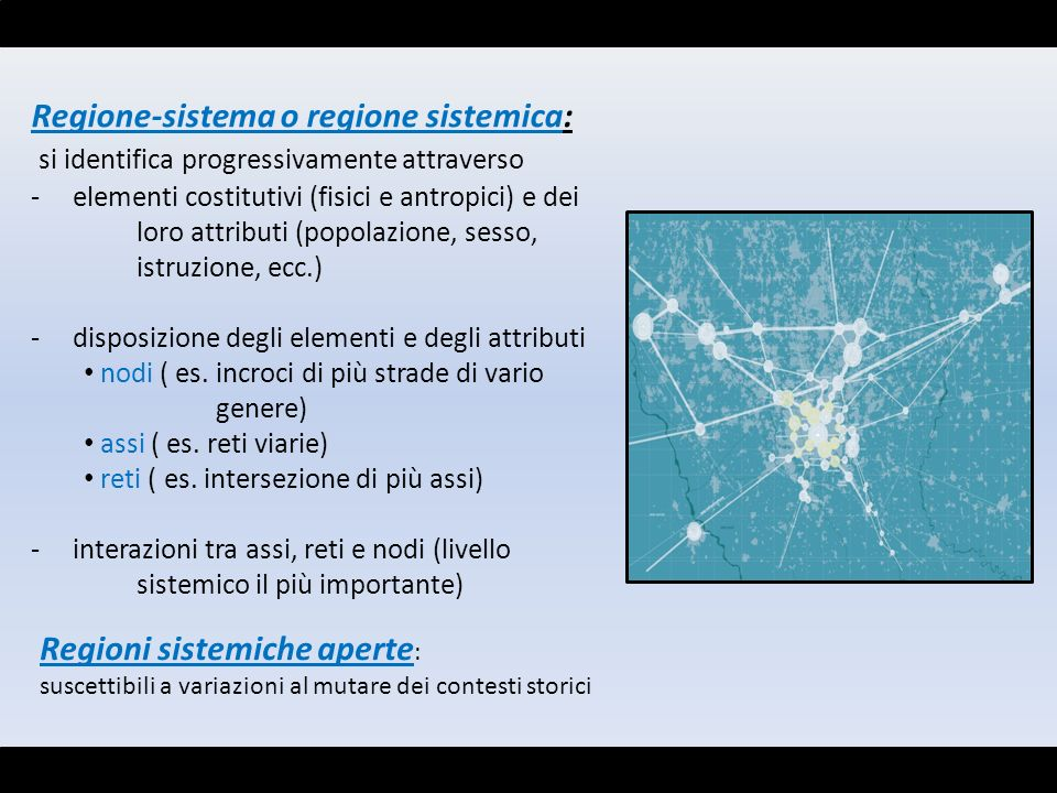 Regione-sistema o regione sistemica: