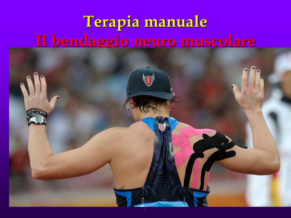 Terapia manuale Il bendaggio neuro muscolare