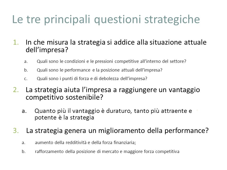Le tre principali questioni strategiche