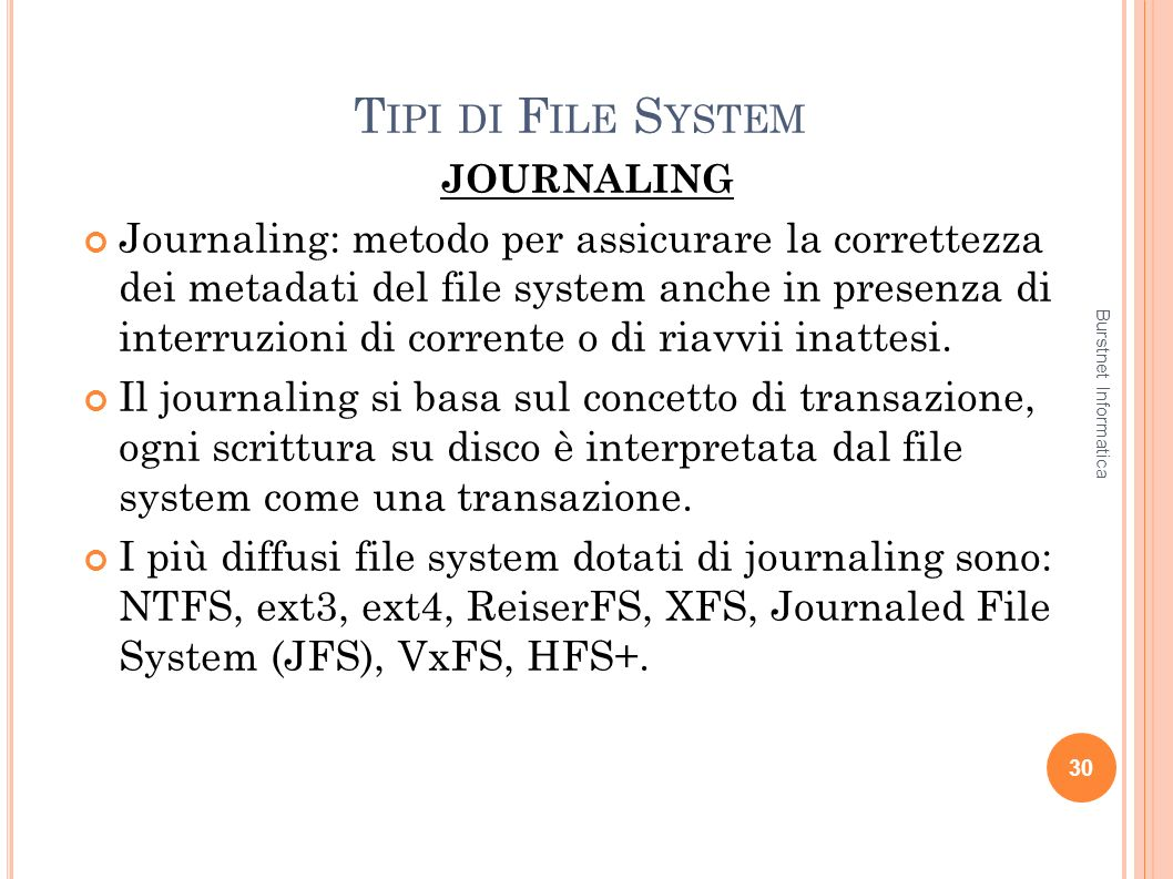 Tipi di File System JOURNALING.