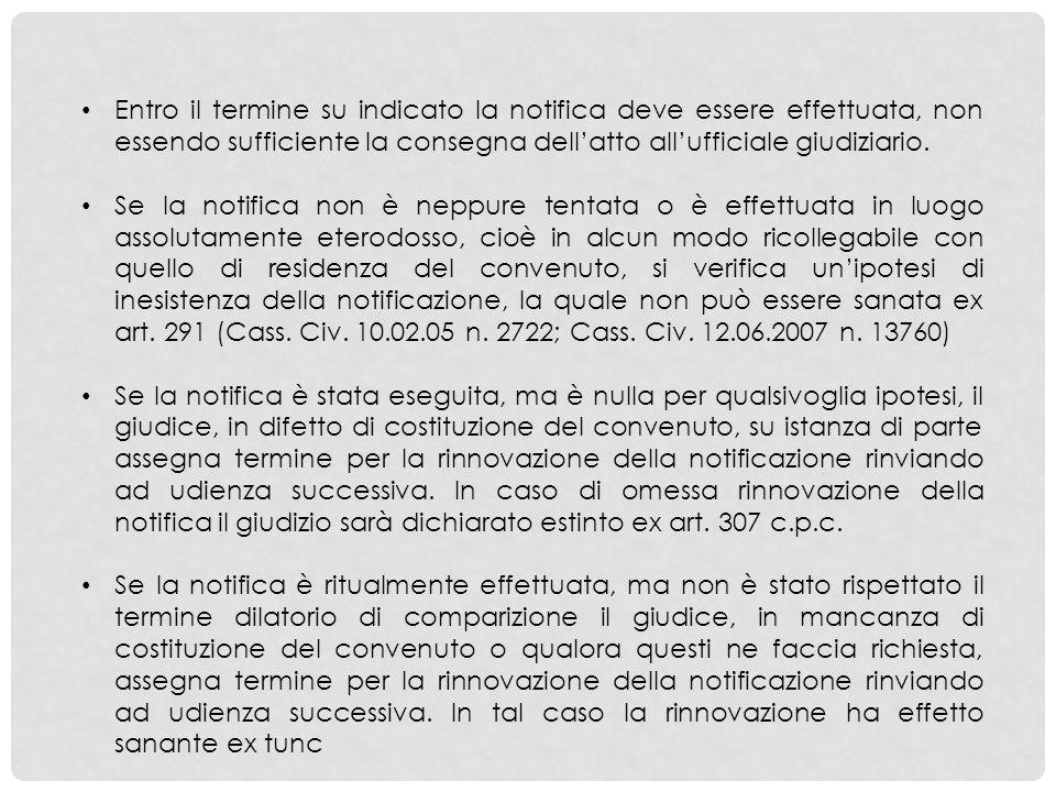 Entro il termine su indicato la notifica deve essere effettuata, non essendo sufficiente la consegna dell'atto all'ufficiale giudiziario.