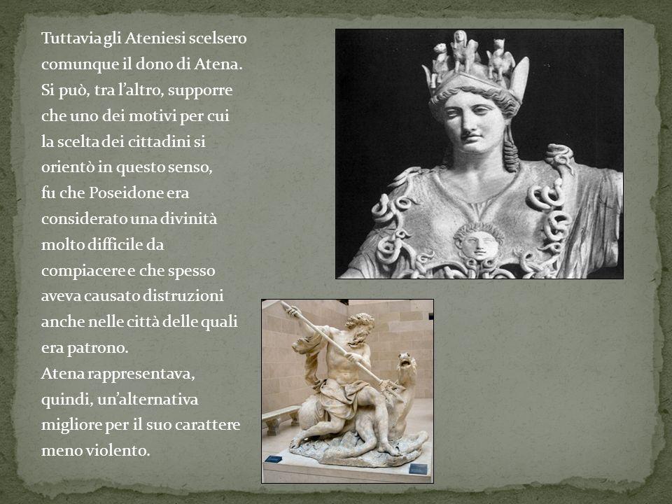 Tuttavia gli Ateniesi scelsero