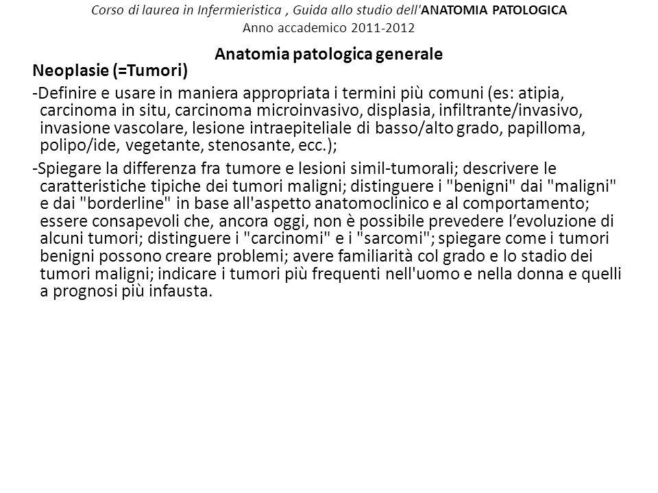 Corso di laurea in Infermieristica , Guida allo studio dell ANATOMIA PATOLOGICA Anno accademico 2011-2012