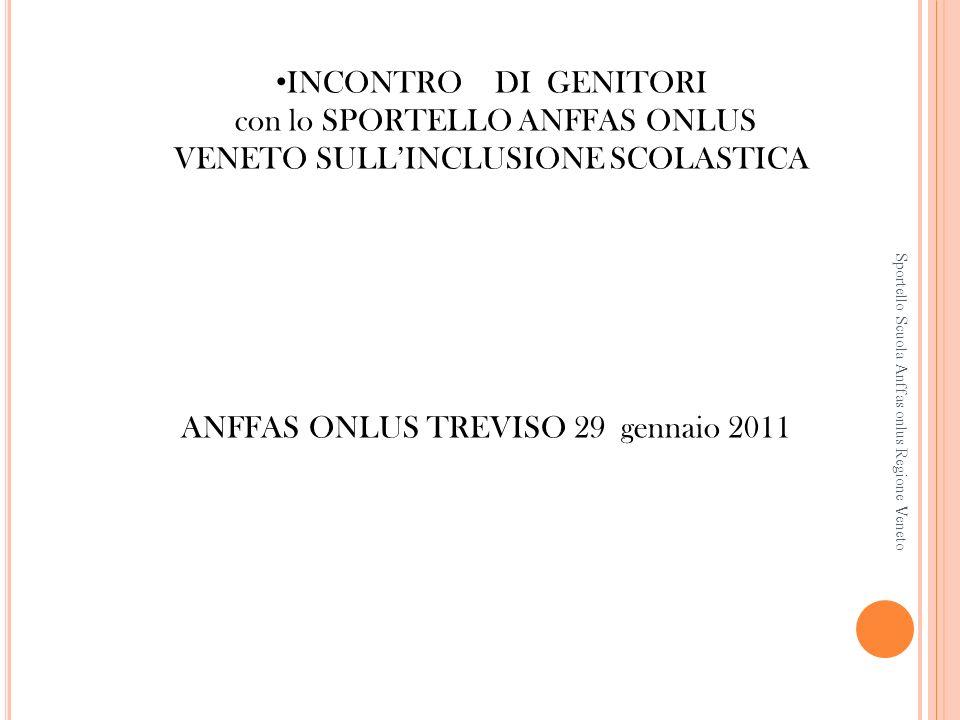 con lo SPORTELLO ANFFAS ONLUS VENETO SULL'INCLUSIONE SCOLASTICA