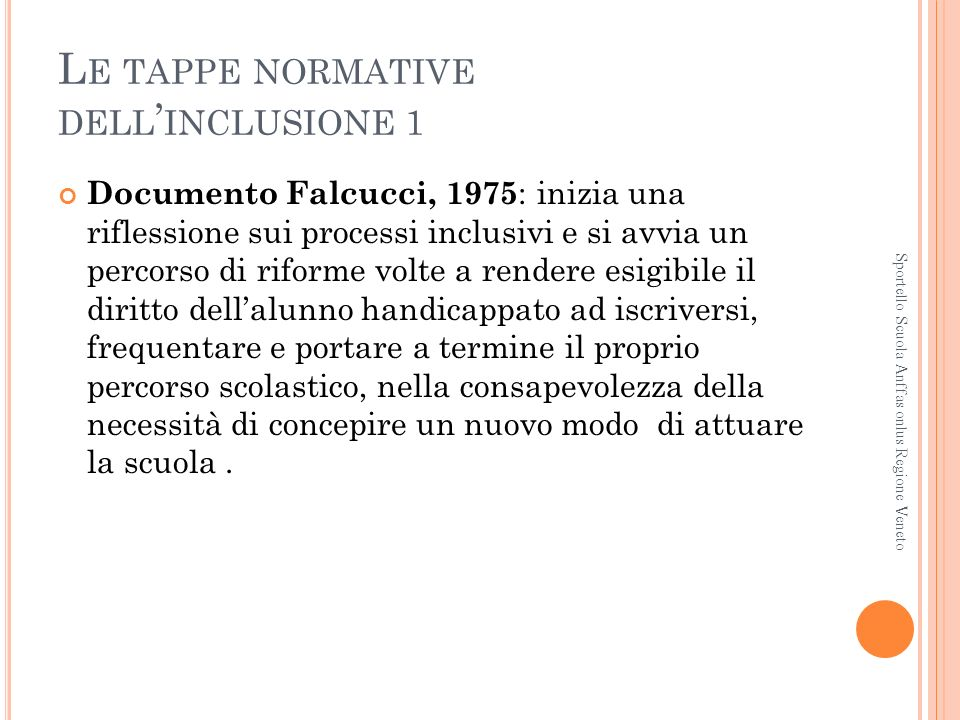 Le tappe normative dell'inclusione 1