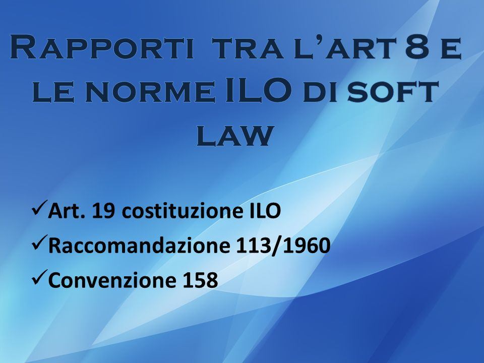 Rapporti tra l'art 8 e le norme ILO di soft law