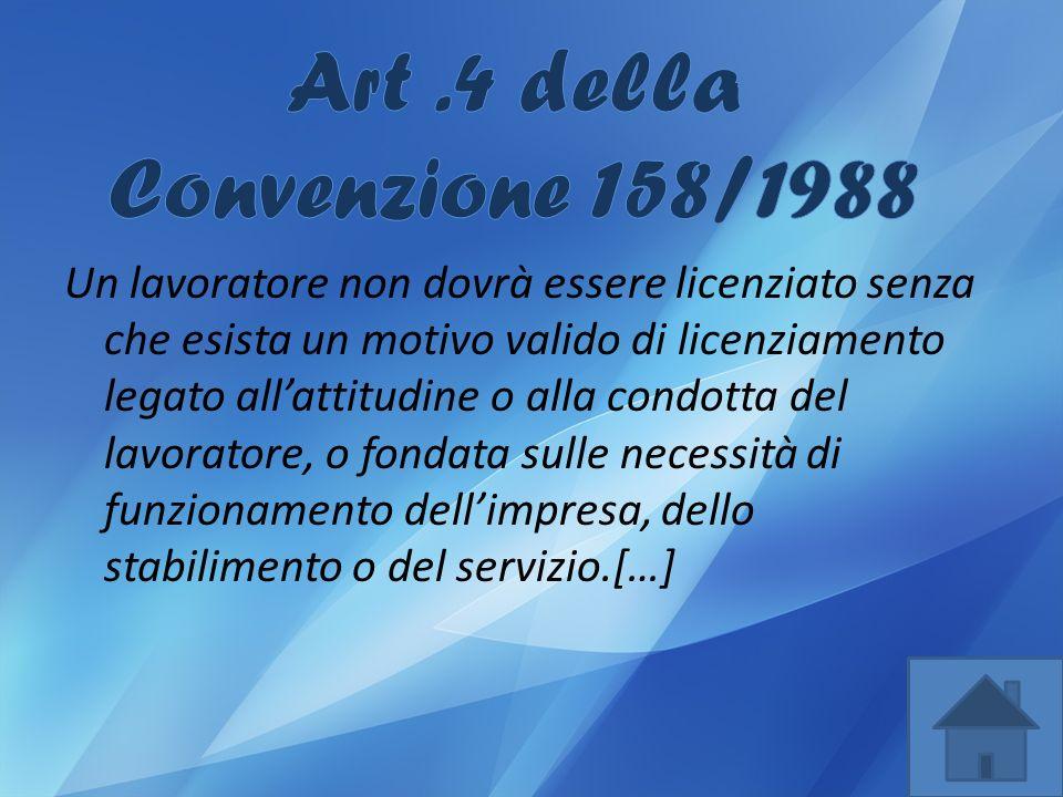 Art .4 della Convenzione 158/1988