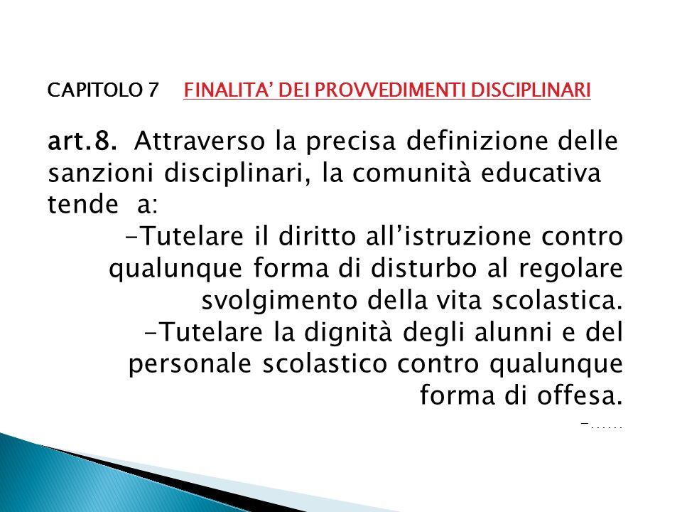 CAPITOLO 7 FINALITA' DEI PROVVEDIMENTI DISCIPLINARI