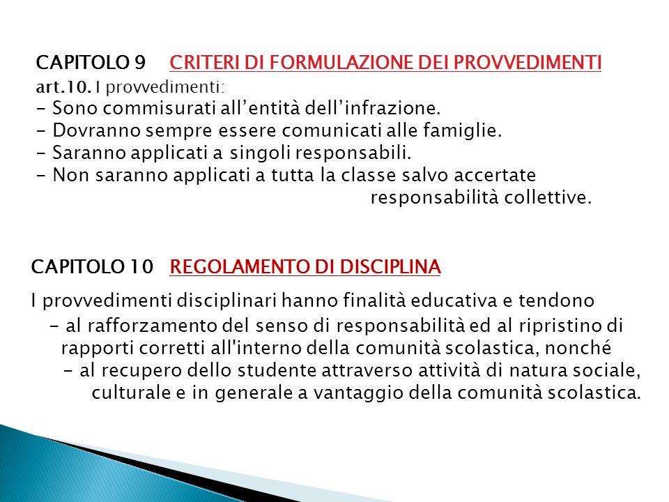 CAPITOLO 9 CRITERI DI FORMULAZIONE DEI PROVVEDIMENTI
