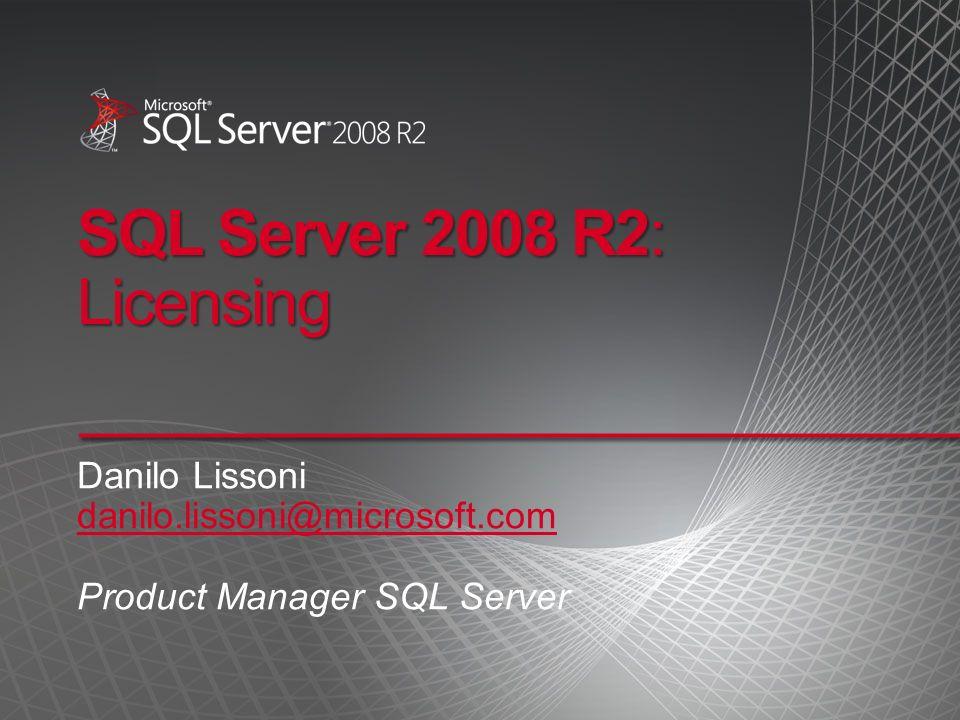 SQL Server 2008 R2: Licensing