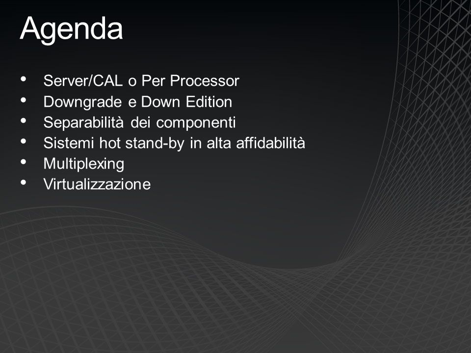 Agenda Server/CAL o Per Processor Downgrade e Down Edition