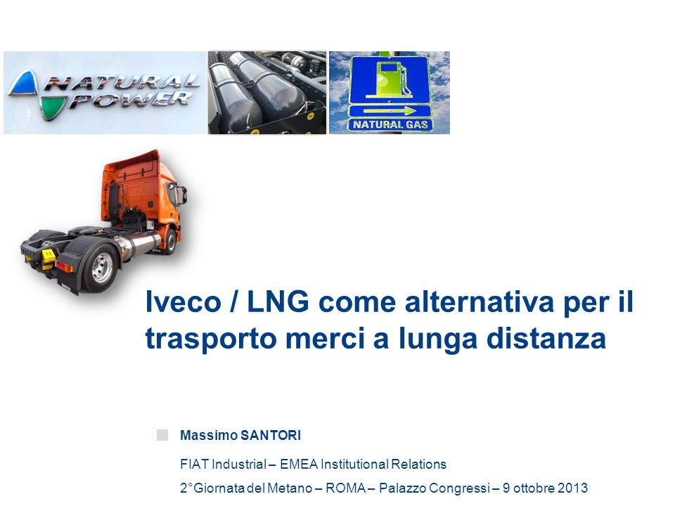 Iveco / LNG come alternativa per il trasporto merci a lunga distanza