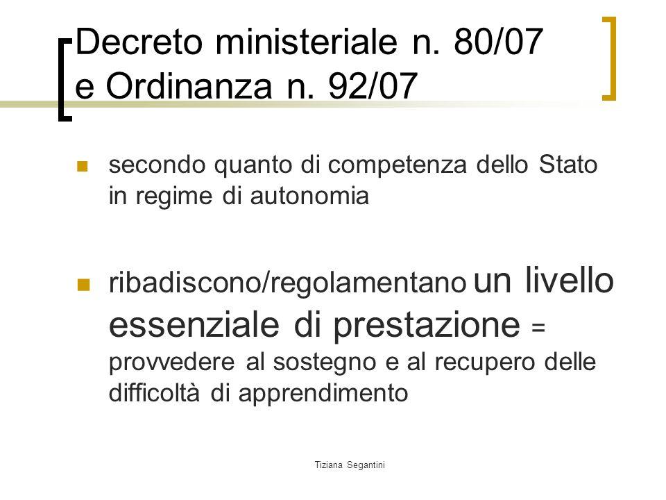 Decreto ministeriale n. 80/07 e Ordinanza n. 92/07