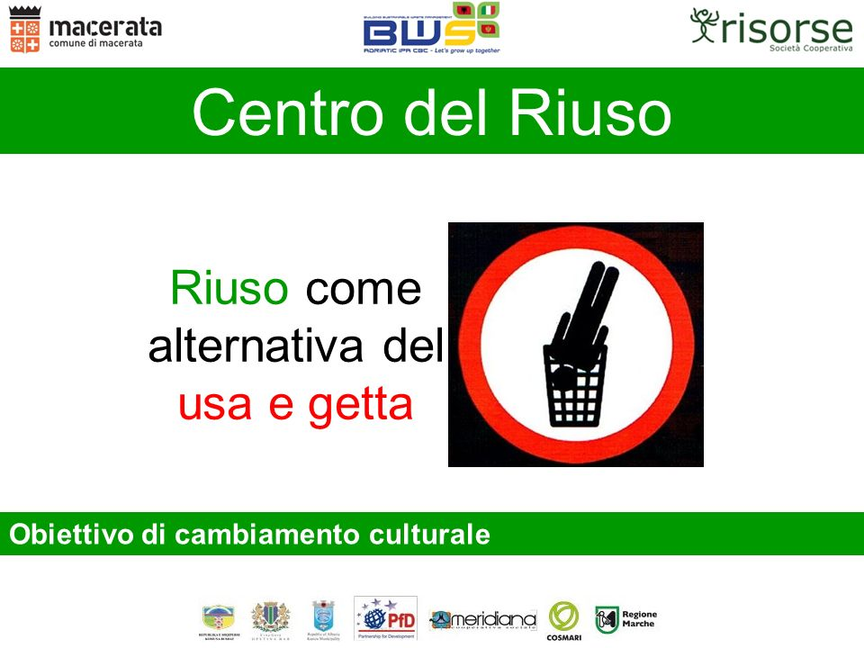 Riuso come alternativa del usa e getta
