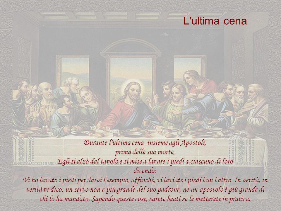 L ultima cena Eucarestia Durante l ultima cena insieme agli Apostoli,