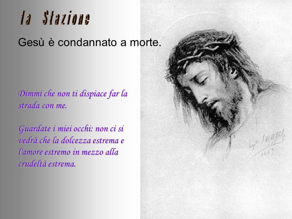 Gesù è condannato a morte.