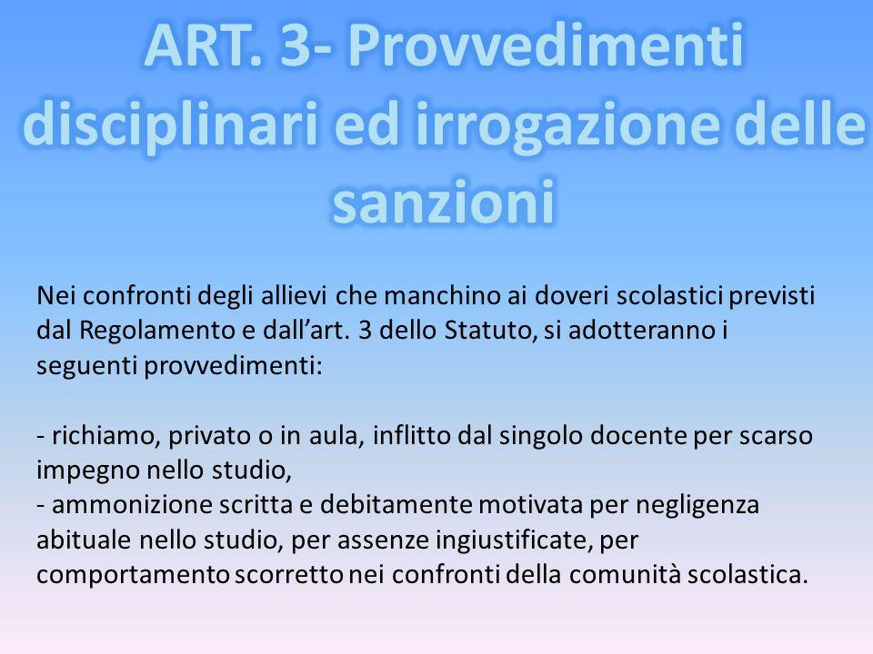 ART. 3- Provvedimenti disciplinari ed irrogazione delle sanzioni