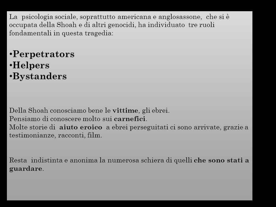 Perpetrators Helpers Bystanders