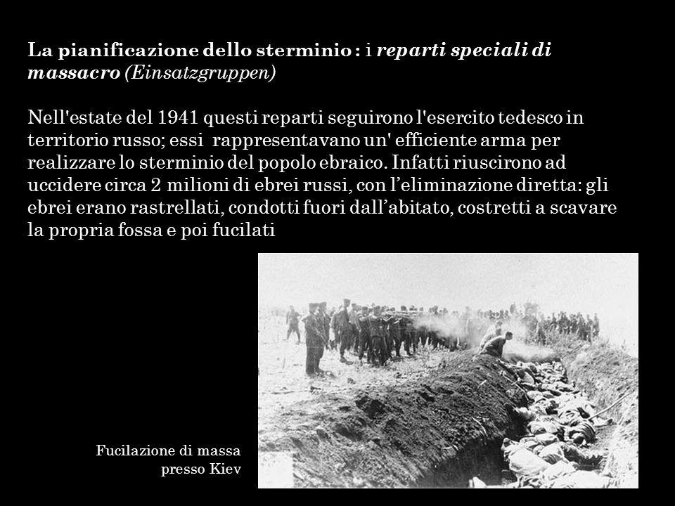 La pianificazione dello sterminio : i reparti speciali di massacro (Einsatzgruppen)