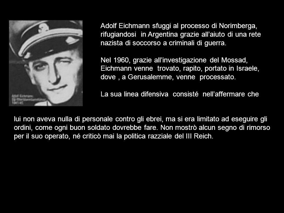 Adolf Eichmann sfuggi al processo di Norimberga, rifugiandosi in Argentina grazie all'aiuto di una rete nazista di soccorso a criminali di guerra.