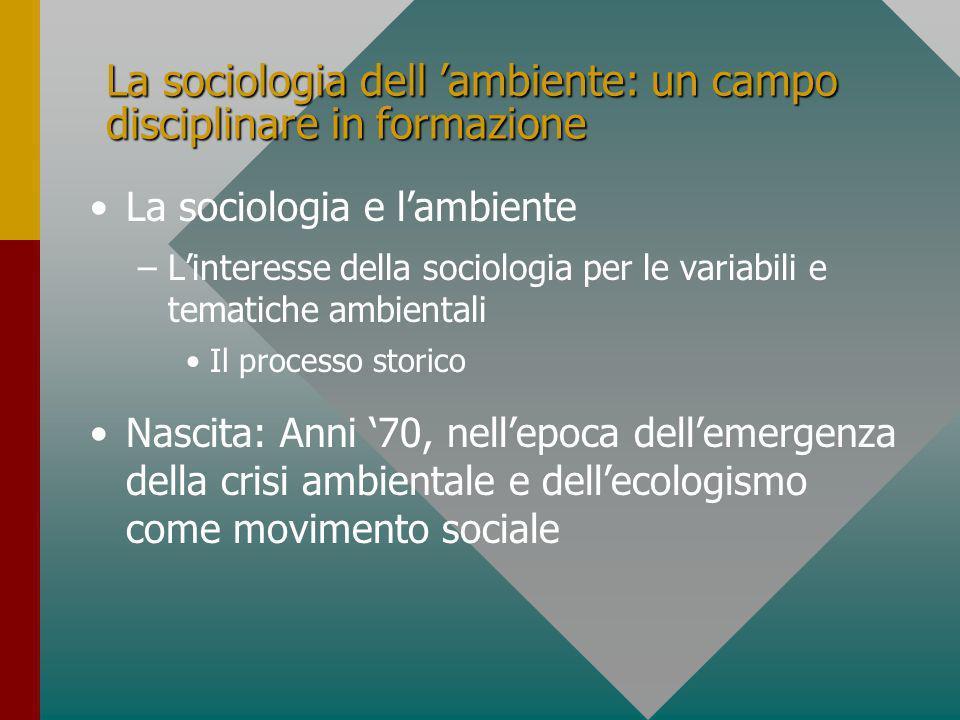 La sociologia dell 'ambiente: un campo disciplinare in formazione