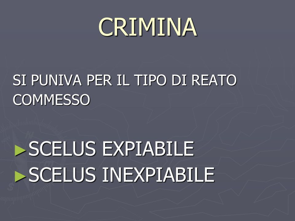 CRIMINA SCELUS EXPIABILE SCELUS INEXPIABILE