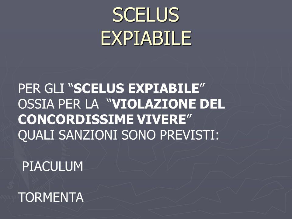 SCELUS EXPIABILE PER GLI SCELUS EXPIABILE