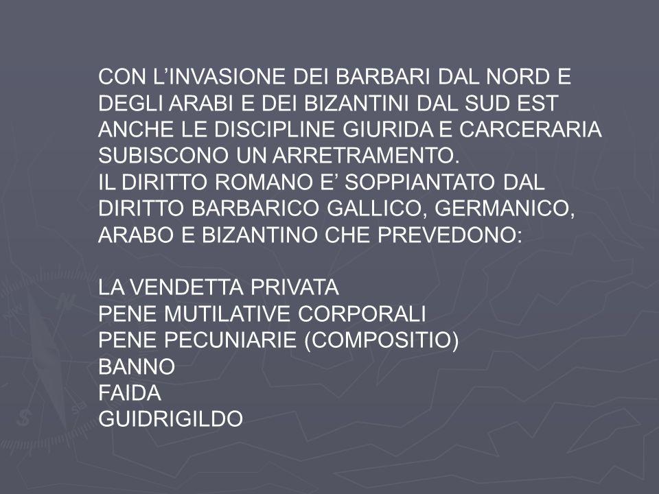 CON L'INVASIONE DEI BARBARI DAL NORD E