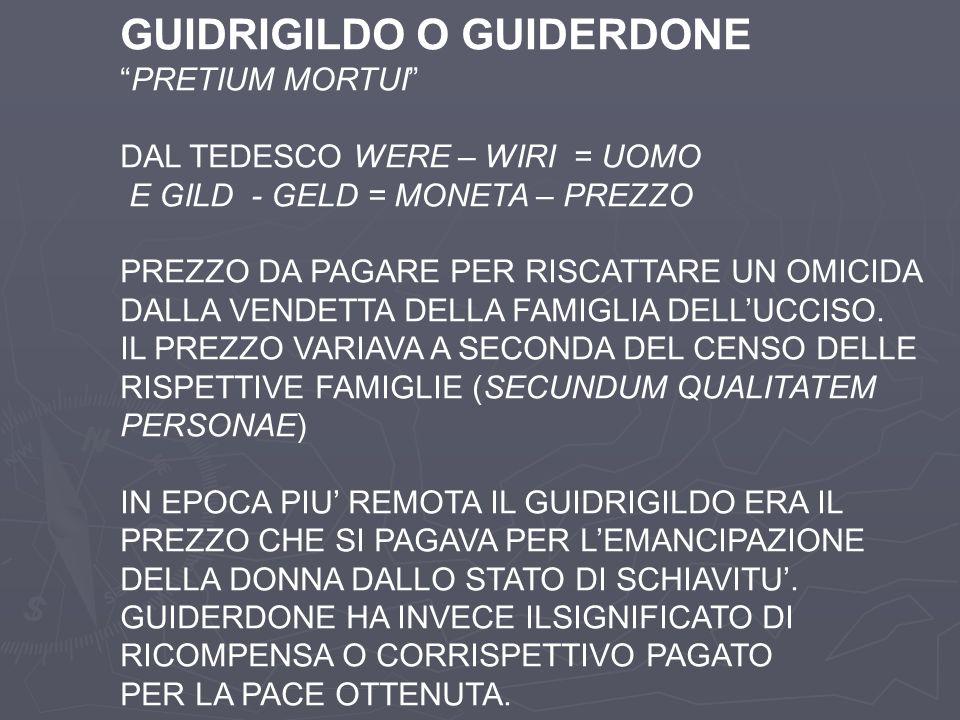 GUIDRIGILDO O GUIDERDONE