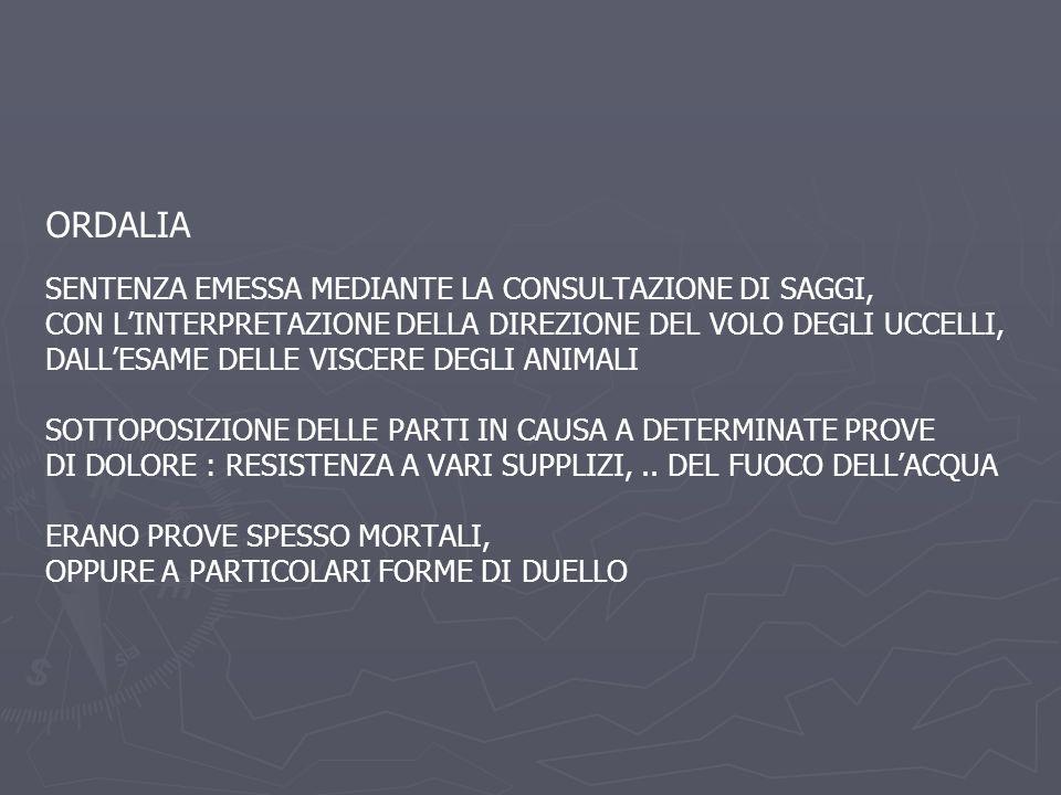 ORDALIA SENTENZA EMESSA MEDIANTE LA CONSULTAZIONE DI SAGGI,