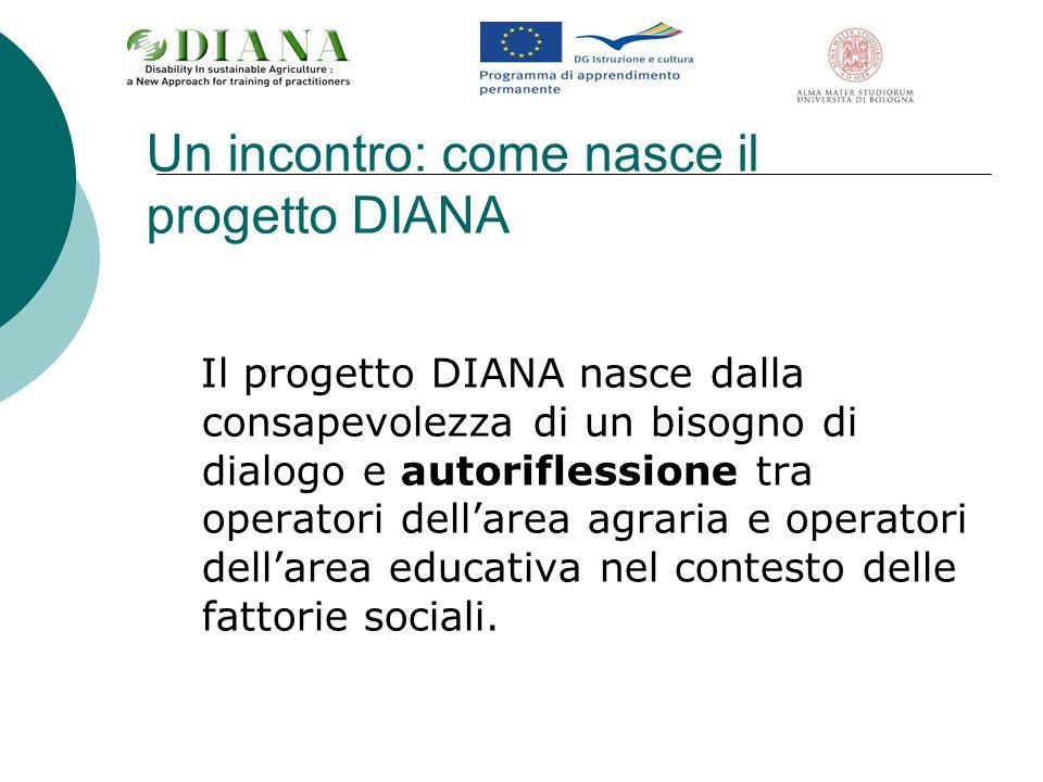 Un incontro: come nasce il progetto DIANA