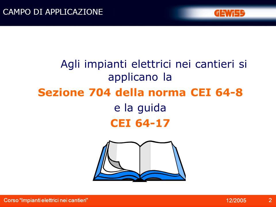 Sezione 704 della norma CEI 64-8
