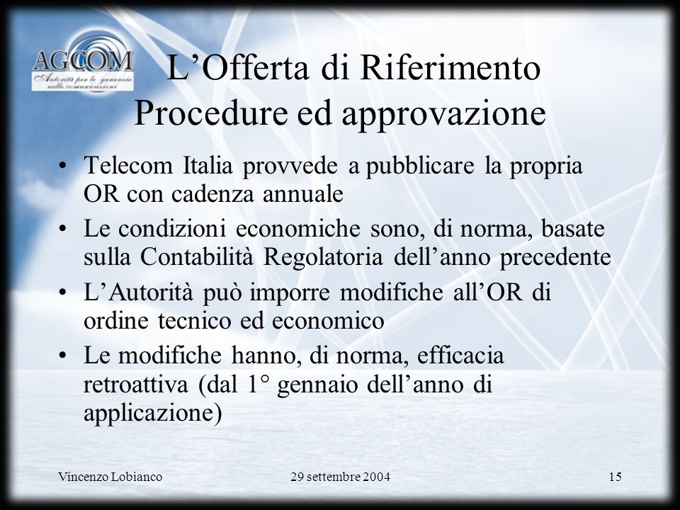 L'Offerta di Riferimento Procedure ed approvazione