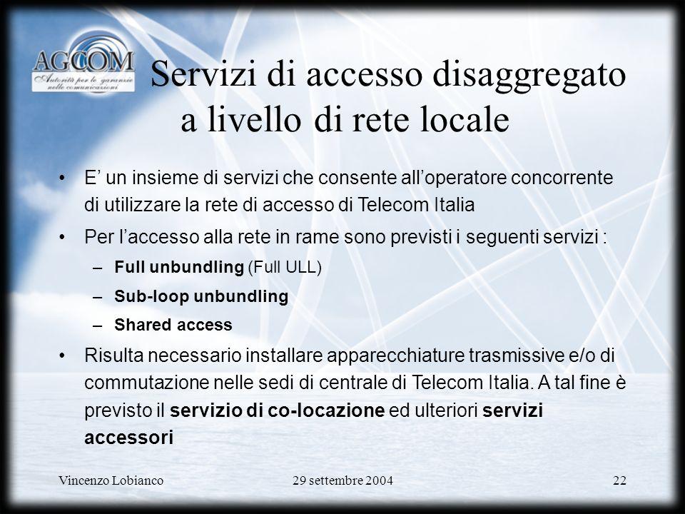 Servizi di accesso disaggregato a livello di rete locale