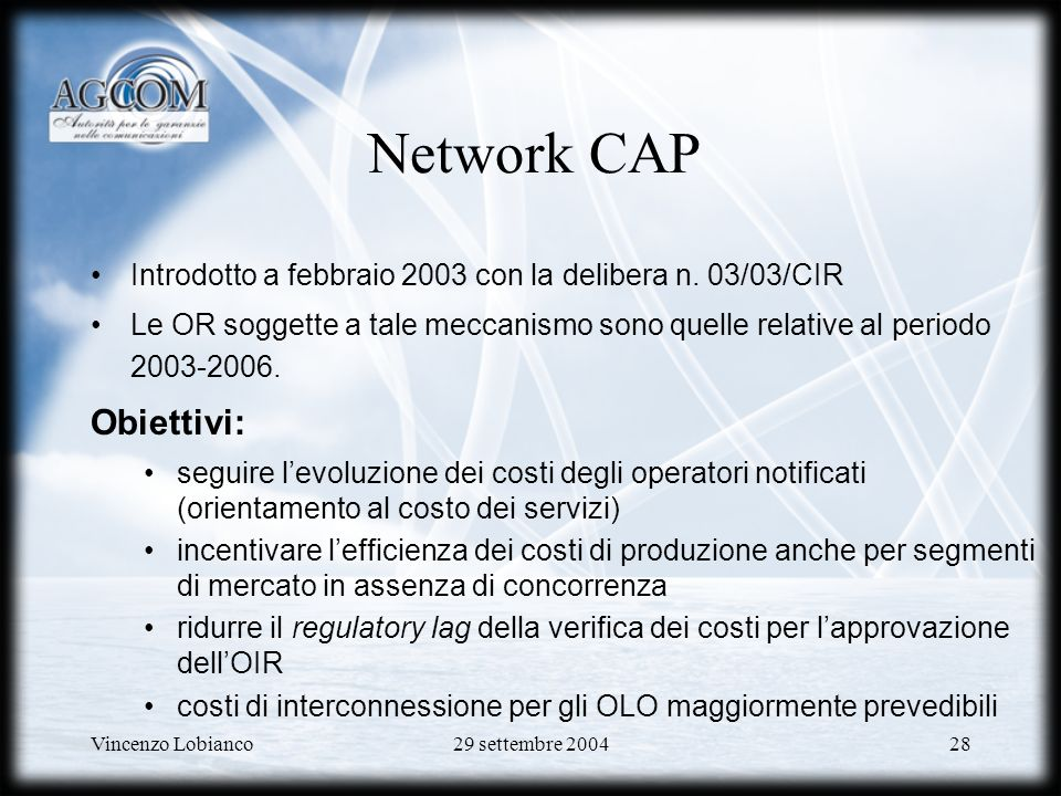 Network CAP Obiettivi: