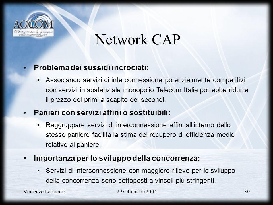 Network CAP Problema dei sussidi incrociati: