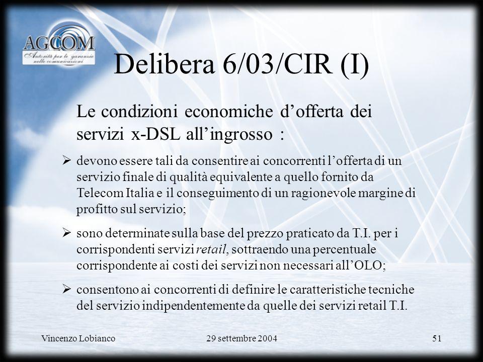 Delibera 6/03/CIR (I) Le condizioni economiche d'offerta dei servizi x-DSL all'ingrosso :