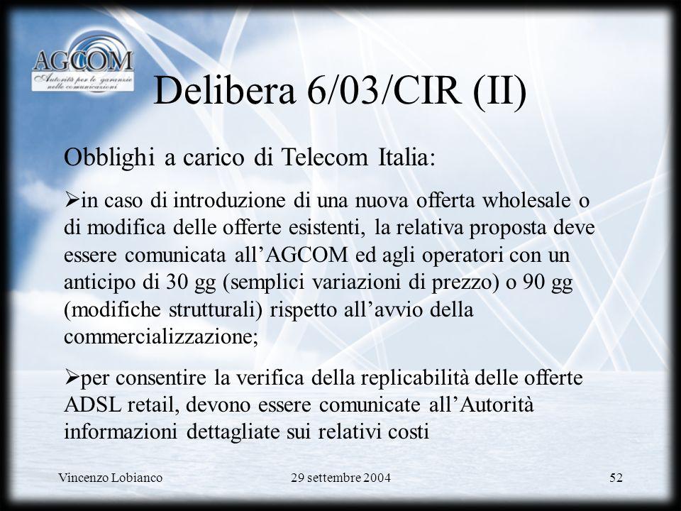 Delibera 6/03/CIR (II) Obblighi a carico di Telecom Italia: