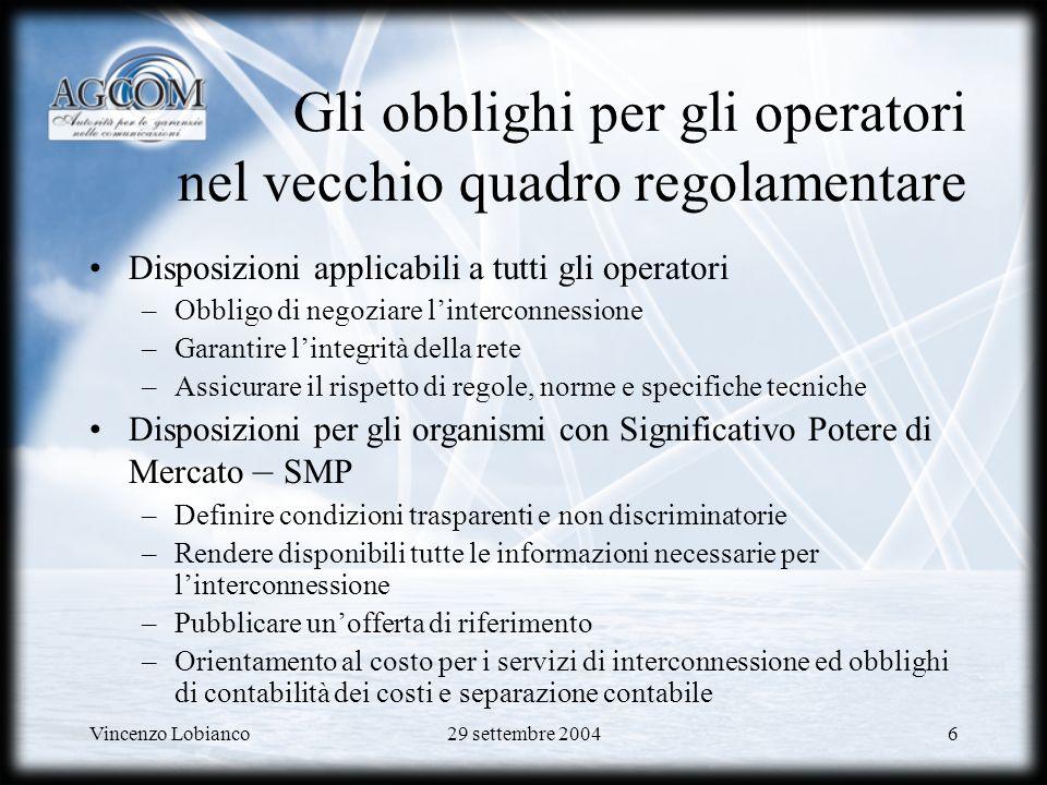 Gli obblighi per gli operatori nel vecchio quadro regolamentare