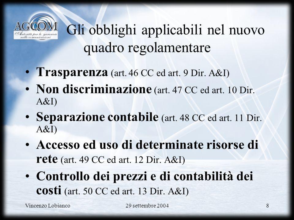 Gli obblighi applicabili nel nuovo quadro regolamentare
