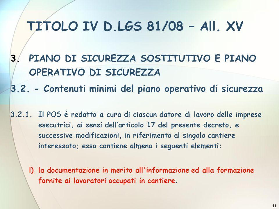 TITOLO IV D.LGS 81/08 – All. XV PIANO DI SICUREZZA SOSTITUTIVO E PIANO OPERATIVO DI SICUREZZA.
