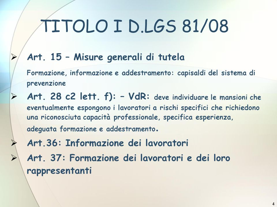 TITOLO I D.LGS 81/08 Art. 15 – Misure generali di tutela