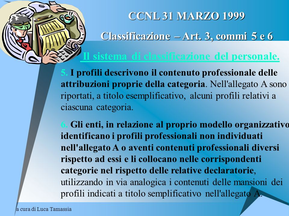 Classificazione – Art. 3, commi 5 e 6