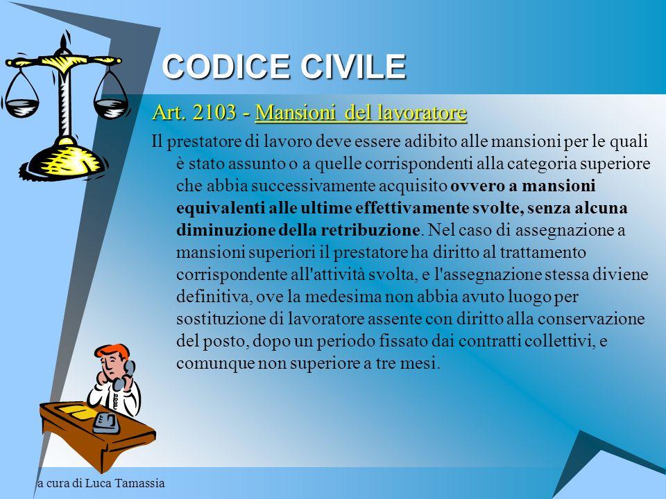 CODICE CIVILE Art. 2103 - Mansioni del lavoratore