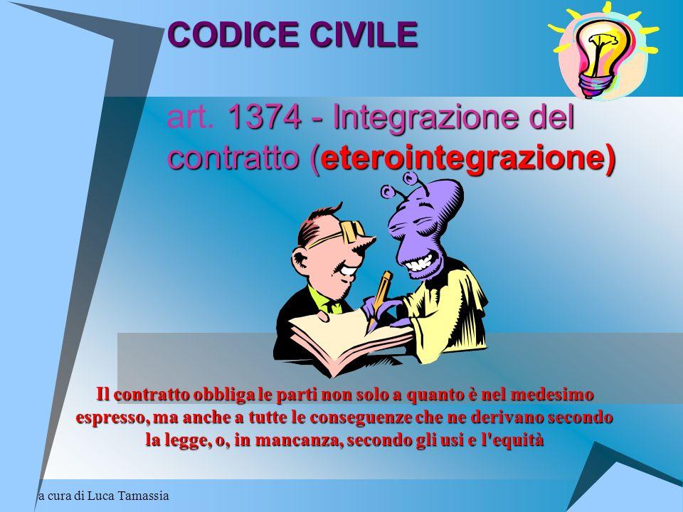 CODICE CIVILE art. 1374 - Integrazione del contratto (eterointegrazione)