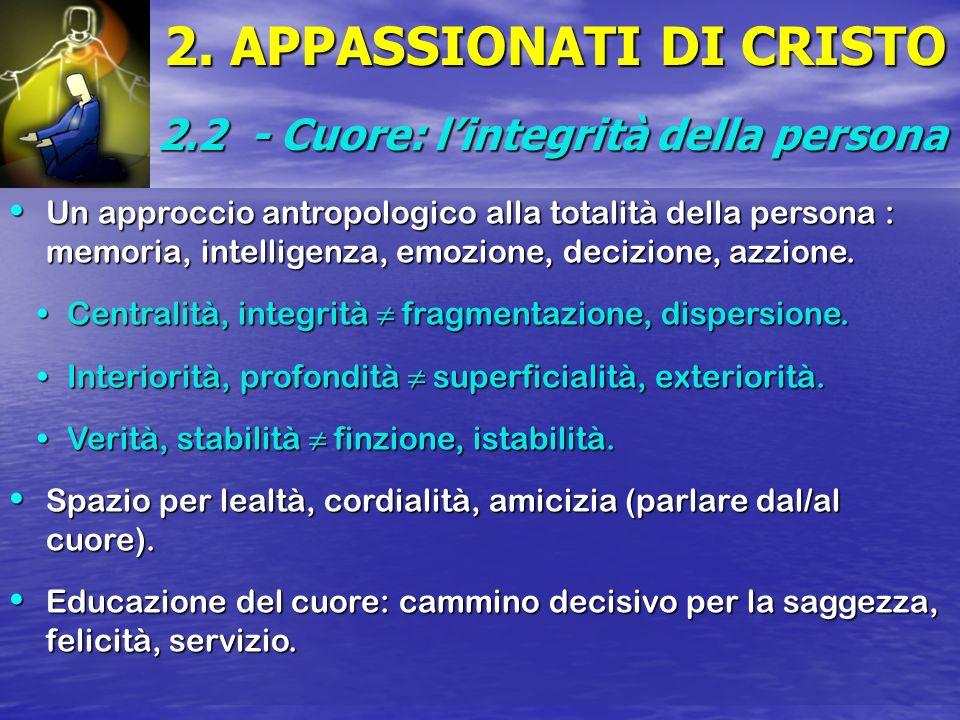 2. APPASSIONATI DI CRISTO
