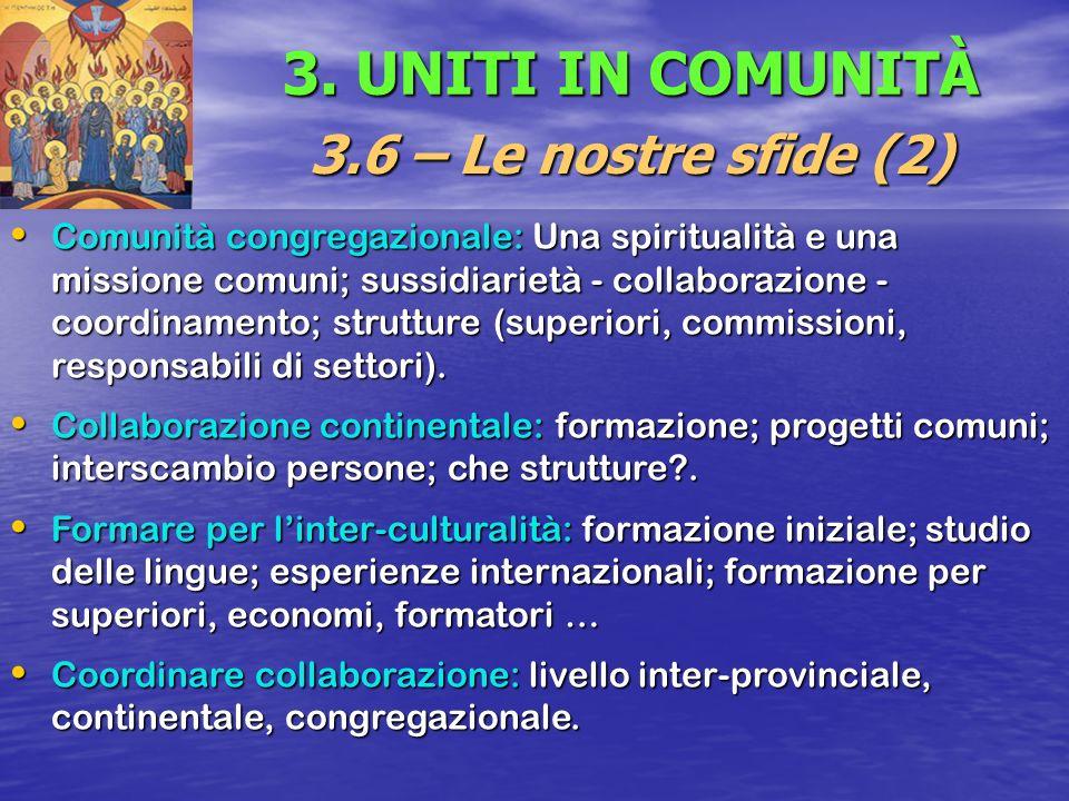 3. UNITI IN COMUNITÀ 3.6 – Le nostre sfide (2)