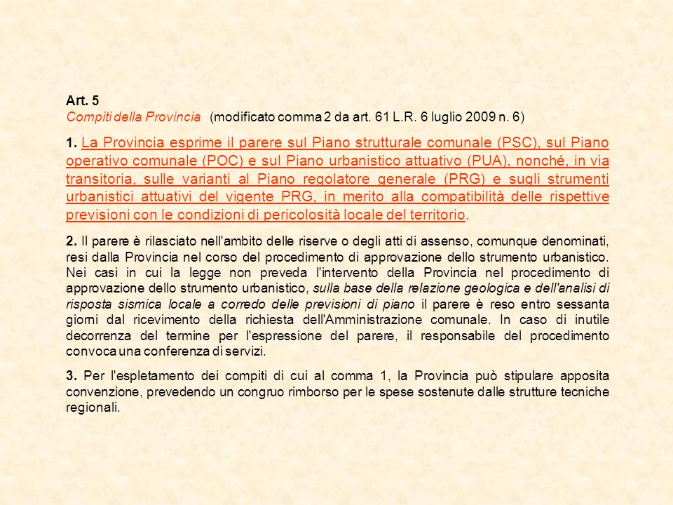 Art. 5 Compiti della Provincia (modificato comma 2 da art. 61 L.R. 6 luglio 2009 n. 6)