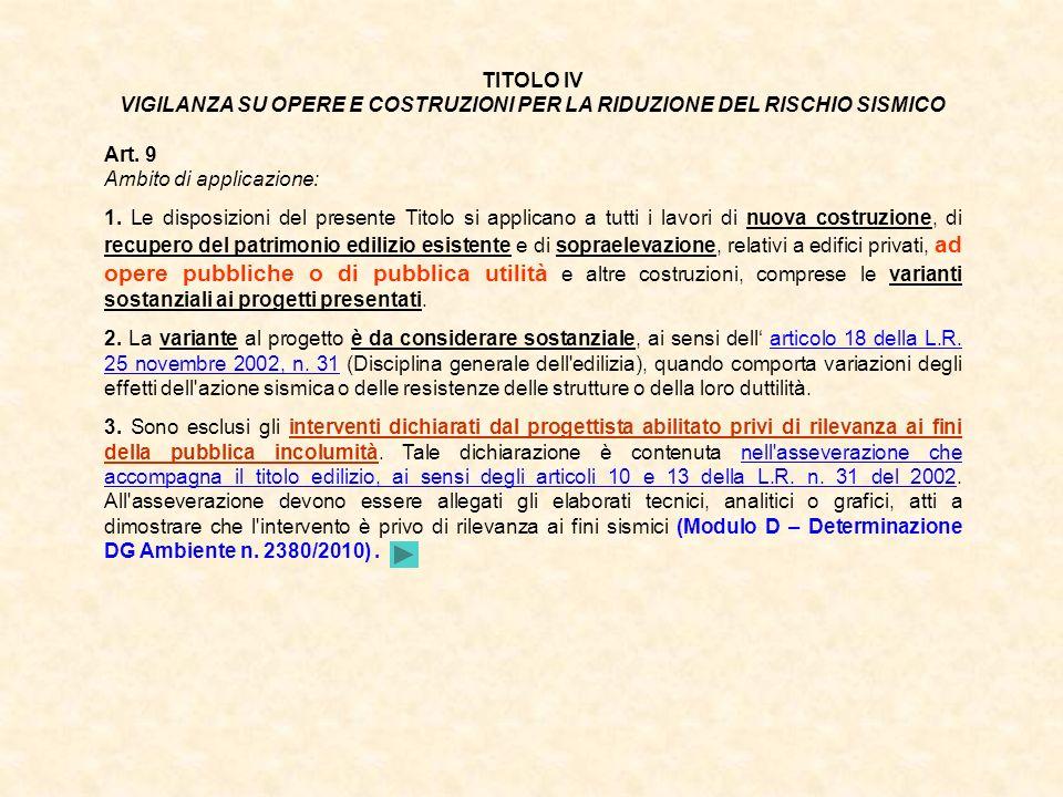 VIGILANZA SU OPERE E COSTRUZIONI PER LA RIDUZIONE DEL RISCHIO SISMICO