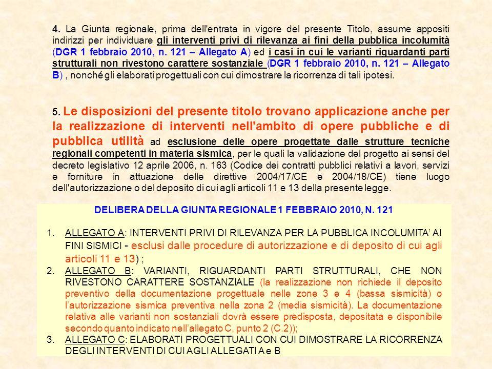 DELIBERA DELLA GIUNTA REGIONALE 1 FEBBRAIO 2010, N. 121
